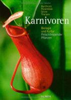 Karnivoren. Biologie und Kultur Fleischfressender Pflanzen von Wilhelm Barthlott, Stefan Porembski, Rüdiger Seine, Inge Theisen (Vorderseite)