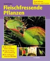 Fleischfressende Pflanzen von Annette Bastian (Vorderseite)