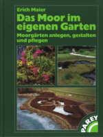 Das Moor im eigenen Garten von Erich Maier (Vorderseite)
